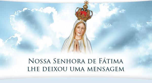 Mensagens Da Net Nossa Senhora Aparecida Recados Nossa: Associação Devotos De FátimaNossa Senhora De Fátima Lhe