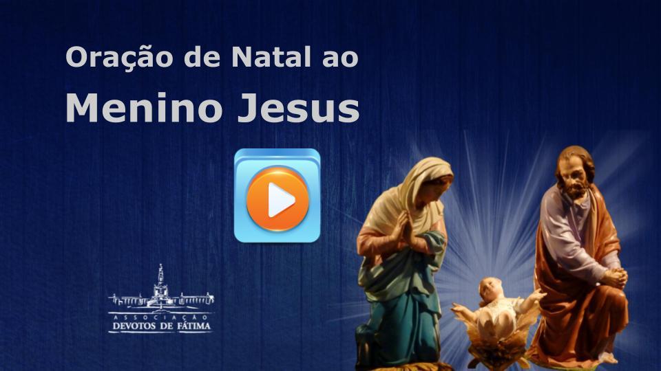 Clique aqui e faça agora mesmo o download gratuito da Oração de Natal ao Menino Jesus