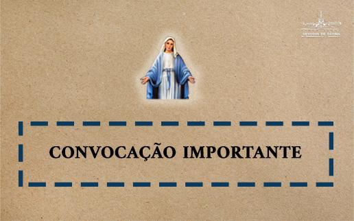 Convocação Importante - Nossa Senhora das Graças