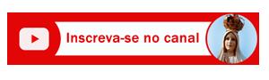 Botão de inscrição do canal Devotos de Fátima no Youtube