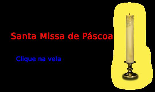 Vela da Missa de Páscoa