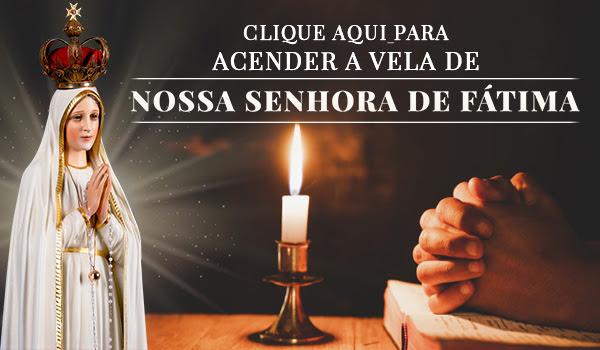 Vela de Nossa Senhora de Fátima no texto RECADO IMPORTANTE sobre a Missa de Nossa Senhora de Fátima
